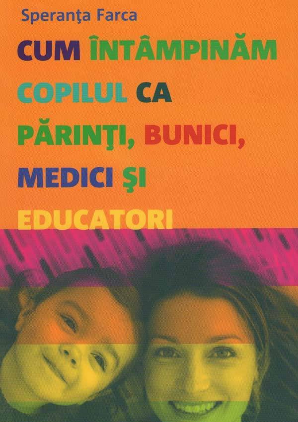 cum-intampinam-copilul-ca-parinti-bunici-medici-si-educatori_1_fullsize